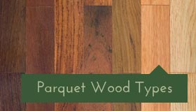 About Parquet Flooring Wood Types